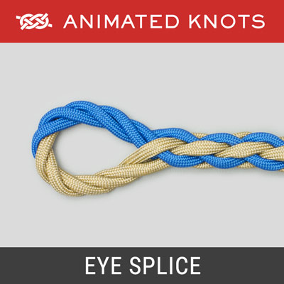 Eye Splice - Secure loop at end of rope