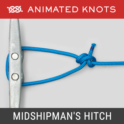 Midshipman's Hitch - Adjustable loop in the end of a rope
