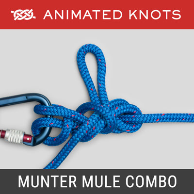 Munter Mule Combination Hitch - Climbing Knots