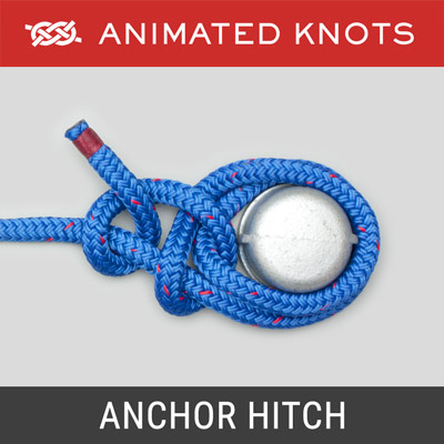 Anchor Hitch - attaches an anchor line to an anchor