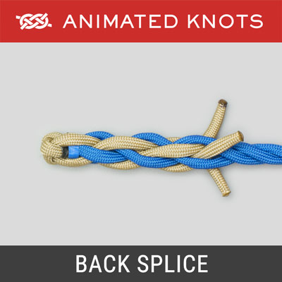Back Splice - Secures end of twisted rope