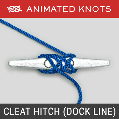 Cleat Hitch - Attaches dock line or mooring line to cleat