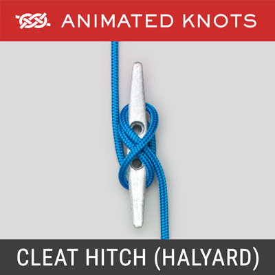 Cleat Hitch - Halyard - used for halyards and clotheslines