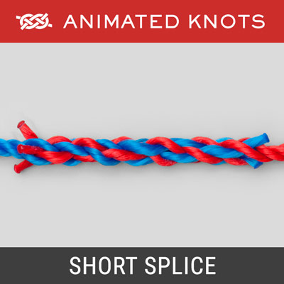 Short Splice - A secure join between two pieces of stranded rope
