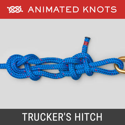 Truckers Hitch - Power Cinch Knot