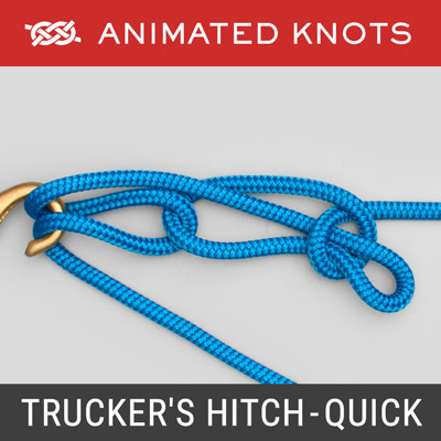 Trucker's Hitch - Quick Release